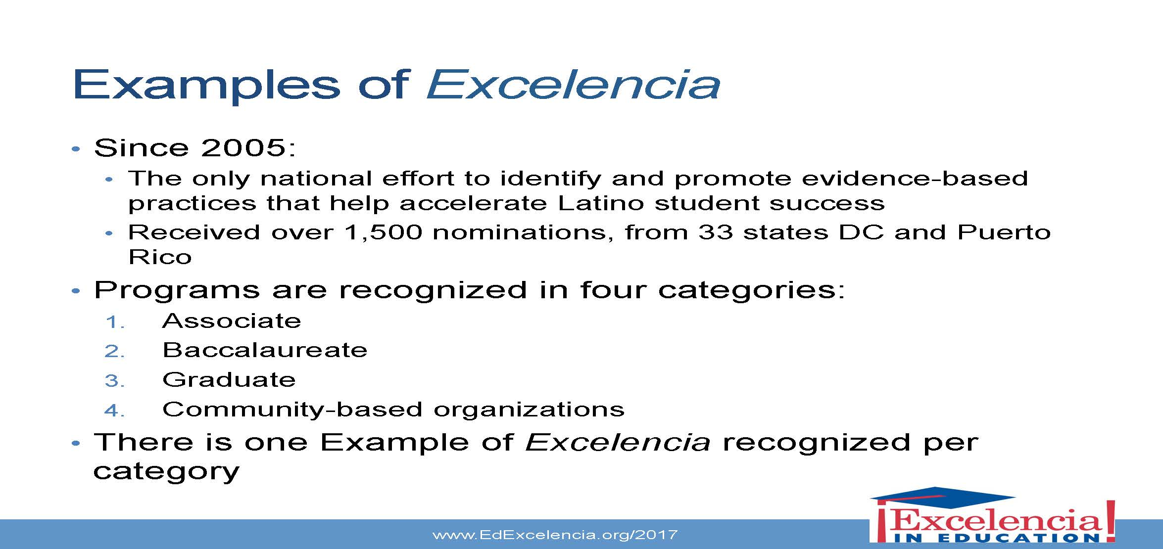 Examples of Excelencia slide