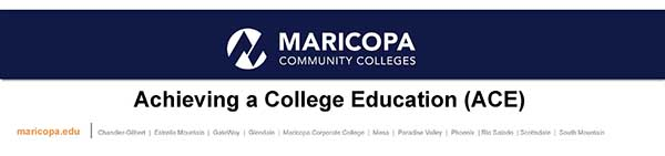 Maricopa: Achieving a College Education (ACE)