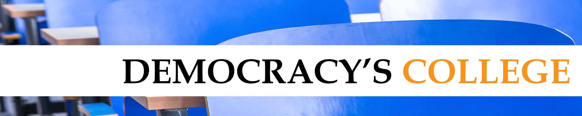Podcast banner - Democracy's College