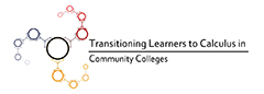 Transitioning Learners to Calculus in Community Colleges logo