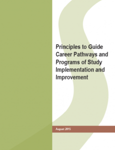 Principles to Guide Career Pathways and Programs of Study Implementation and Improvement